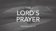 The Lord's Prayer: Relationship