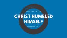 Christ Humbled Himself